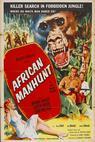 African Manhunt (1955)