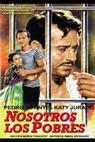 Nosotros, los pobres (1948)
