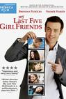 My Last Five Girlfriends (2008)