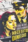 Necesito dinero (1952)