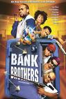 Bank Brothers (2004)