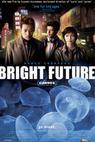 Svetlá budoucnost (2003)
