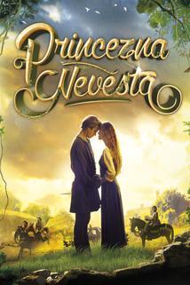 Plakát k filmu: Princezna Nevěsta
