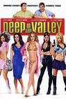 Deep in the Valley (2008)