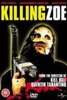 Zabít Zoe (1994)