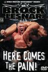 WWE: Brock Lesnar: Here Comes the Pain (2003)