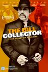 The Bill Collector (2009)