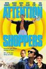 Attention Shoppers (2008)
