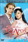 Al diablo con los guapos (2007)
