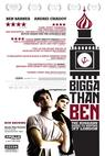 Bigga Than Ben (2008)