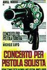 Concerto per pistola solista (1970)