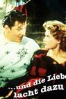 ...und die Liebe lacht dazu (1957)