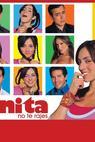 ¡Anita, no te rajes! (2004)