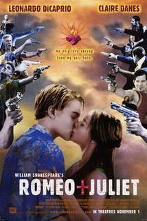 Romeo a Julie  - Romeo + Juliet