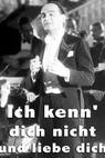 Ich kenn' dich nicht und liebe dich (1934)