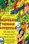 Desperate Teenage Lovedolls (1984)