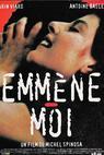 Emmène-moi (1994)