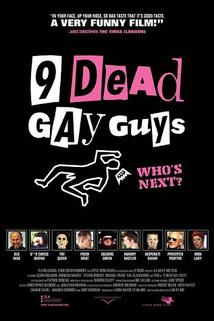 Nine Dead Gay Guys 2003