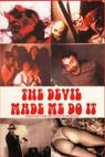 The Devil Made Me Do It (2000)