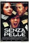 Senza pelle (1994)