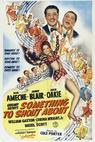 Something to Shout About (1943)