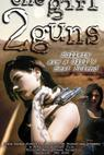 One Girl, 2 Guns (1996)