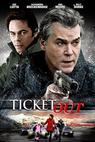Ticket Out (2009)