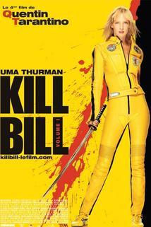 Plakát k filmu: Kill Bill