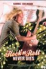 Rock'n Roll Never Dies (2006)