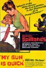 My Gun Is Quick (1957)