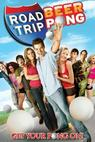 Road Trip II: Beer Pong (2009)