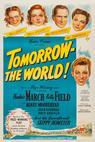 Tomorrow, the World! (1944)