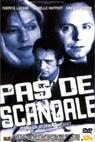 Pas de scandale (1999)