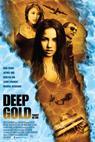 Deep Gold (2009)