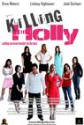 Killing Holly (2008)