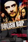 Polish Bar (2009)