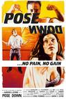 Pose Down (2007)