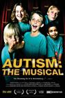 Autism: The Musical (2007)