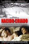 Narozen a vychován (2006)