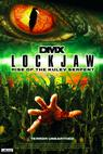 Lockjaw: Rise of the Kulev Serpent (2008)