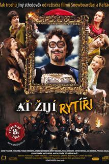 Plakát k filmu: Ať žijí rytíři