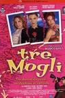 Tre mogli (2001)