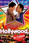 Hollywood, je t'aime (2009)