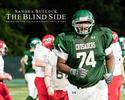 Photo: Blind Side, The