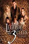 La légende des 3 clefs (2007)