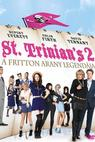 Kolej Sv. Trajána 2: Legenda o zlatu rodu Fritto (2009)