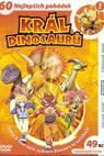 Král dinosaurů (2007)
