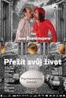 Přežít svůj život (teorie a praxe) (2010)