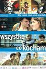 Vše, co miluji (2009)