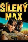 Šílený Max: Zběsilá cesta (2014)